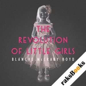 The Revolution of Little Girls audiobook cover art