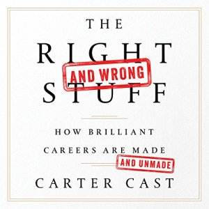 The Right - and Wrong - Stuff audiobook cover art