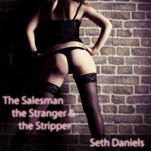 The Salesman, the Stranger & the Stripper audiobook cover art