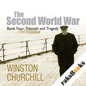The Second World War: Triumph and Tragedy audiobook cover art