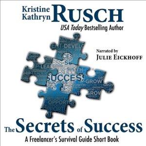 The Secrets of Success: A Freelancer's Survival Guide Short Book audiobook cover art