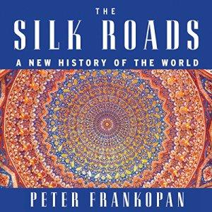 The Silk Roads audiobook cover art