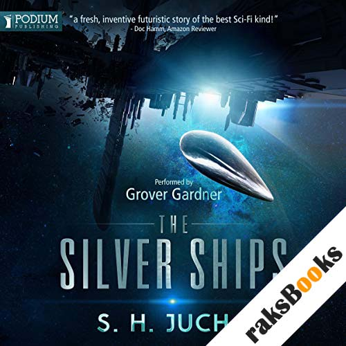 The Silver Ships audiobook cover art