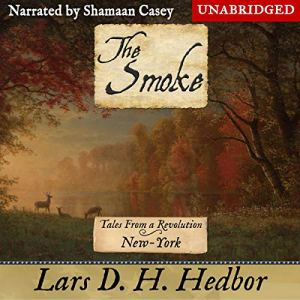 The Smoke (Tales From a Revolution - New-York) audiobook cover art