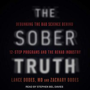 The Sober Truth audiobook cover art