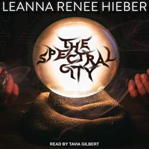 The Spectral City audiobook cover art
