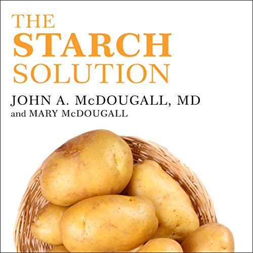 The Starch Solution audiobook cover art
