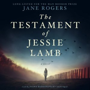 The Testament of Jessie Lamb audiobook cover art