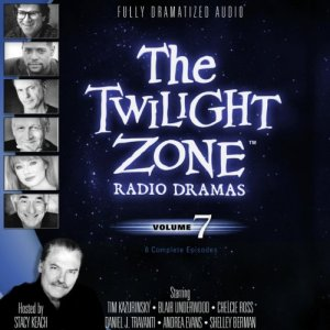 The Twilight Zone Radio Dramas, Volume 7 audiobook cover art
