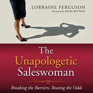 The Unapologetic Saleswoman audiobook cover art
