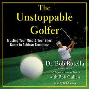The Unstoppable Golfer audiobook cover art