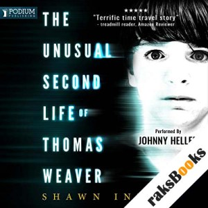 The Unusual Second Life of Thomas Weaver audiobook cover art