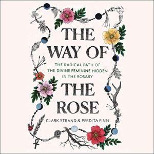 The Way of the Rose audiobook cover art