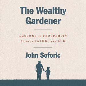The Wealthy Gardener audiobook cover art
