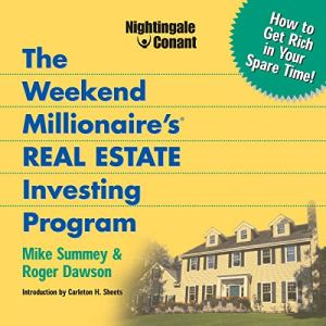 The Weekend Millionaire's Real Estate Investing Program audiobook cover art