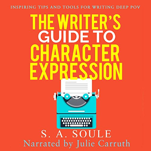 The Writer's Guide to Character Expression audiobook cover art