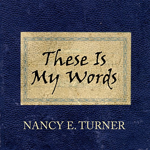 These Is My Words audiobook cover art