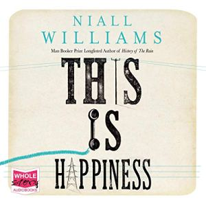 This Is Happiness audiobook cover art