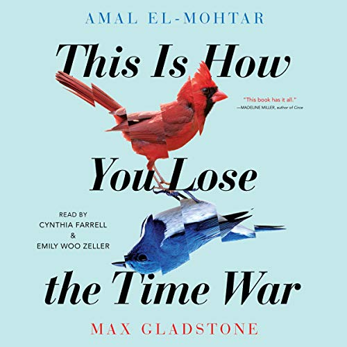 This Is How You Lose the Time War audiobook cover art