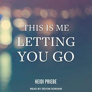 This Is Me Letting You Go audiobook cover art
