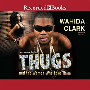 Thugs and the Women Who Love Them audiobook cover art