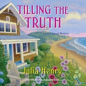 Tilling the Truth audiobook cover art