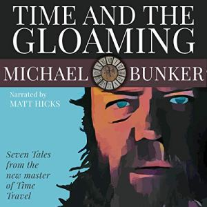 Time and the Gloaming audiobook cover art