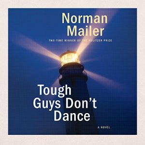 Tough Guys Don't Dance audiobook cover art