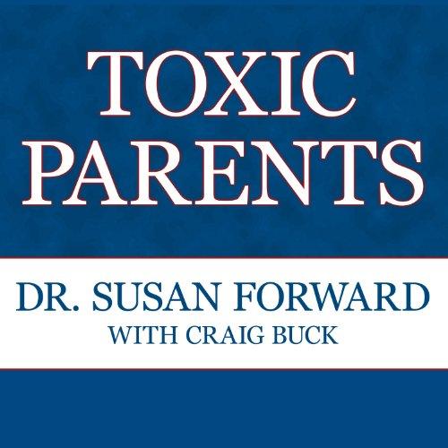 Toxic Parents audiobook cover art