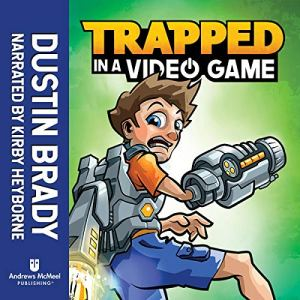 Trapped in a Video Game (Book 1) audiobook cover art