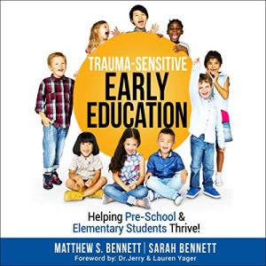 Trauma-Sensitive Early Education audiobook cover art