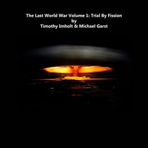 Trial by Fission audiobook cover art