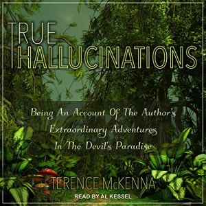 True Hallucinations audiobook cover art