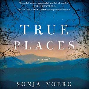 True Places audiobook cover art