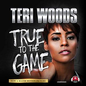 True to the Game I audiobook cover art