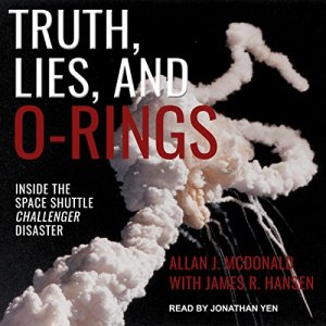 Truth, Lies, and O-Rings audiobook cover art