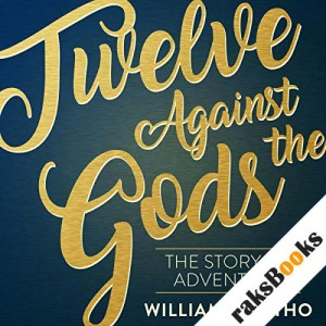 Twelve Against the Gods audiobook cover art