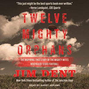 Twelve Mighty Orphans audiobook cover art