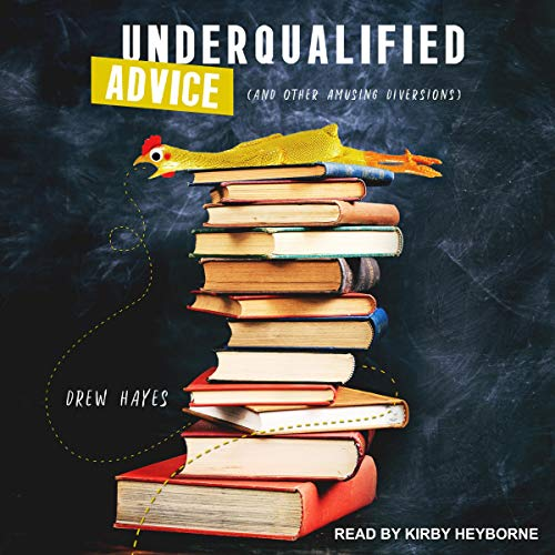 Underqualified Advice audiobook cover art