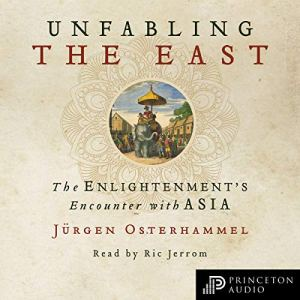 Unfabling the East audiobook cover art