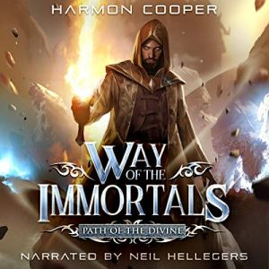Way of the Immortals: Path of the Divine audiobook cover art