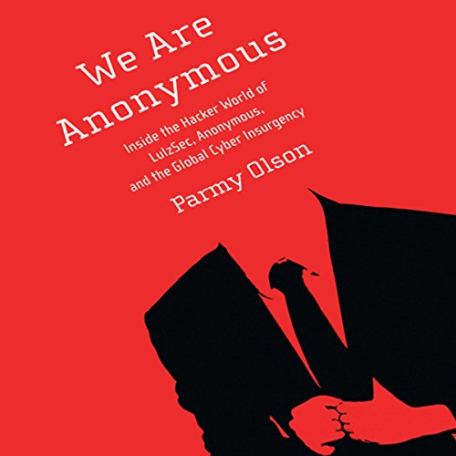 We Are Anonymous audiobook cover art
