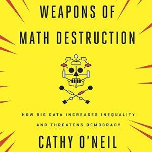 Weapons of Math Destruction audiobook cover art