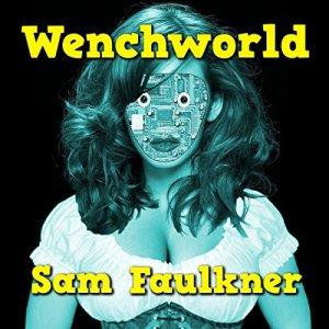 Wenchworld audiobook cover art