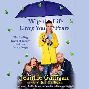 When Life Gives You Pears audiobook cover art