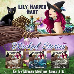 Wicked Stories: An Ivy Morgan Mystery Books 4-6 audiobook cover art