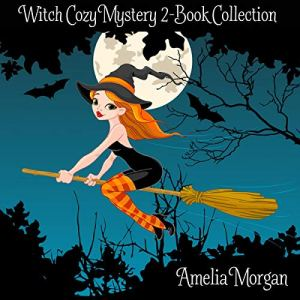 Witch Cozy Mystery 2-Book Collection audiobook cover art