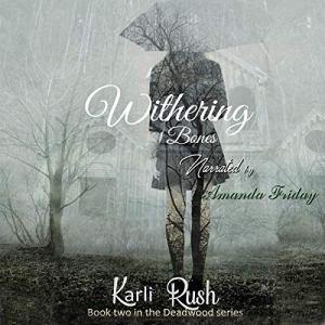 Withering Bones audiobook cover art