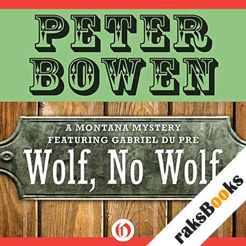 Wolf, No Wolf: A Montana Mystery featuring Gabriel Du Pré, Book 3 audiobook cover art