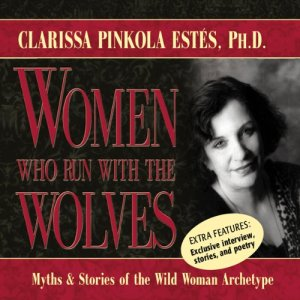 Women Who Run with the Wolves audiobook cover art